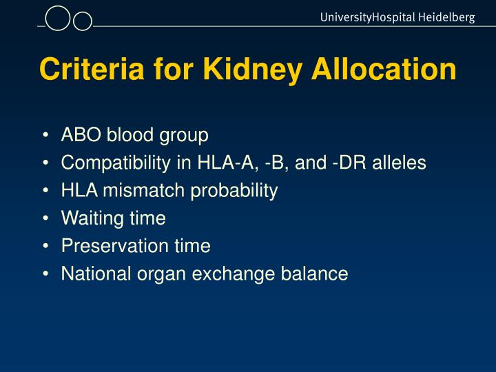Criteria for Kidney Allocation