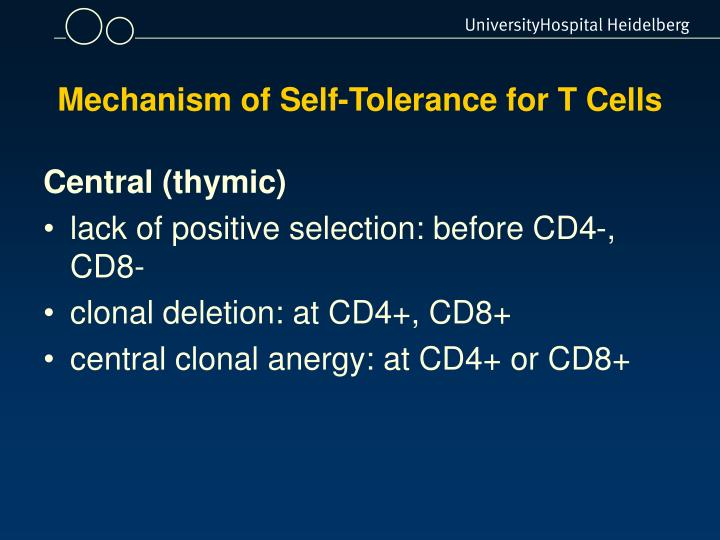 Mechanism of Self-Tolerance for T Cells