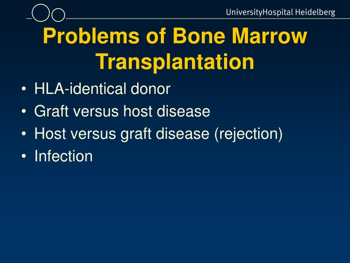 Problems of Bone Marrow Transplantation
