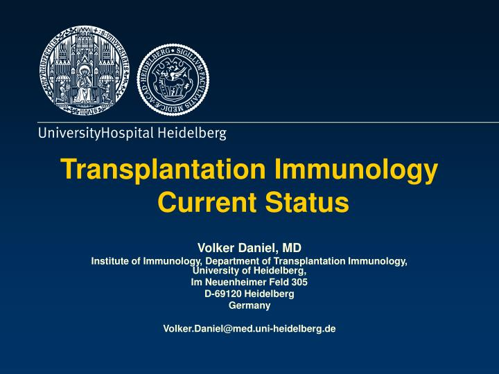 Transplantation immunology current status