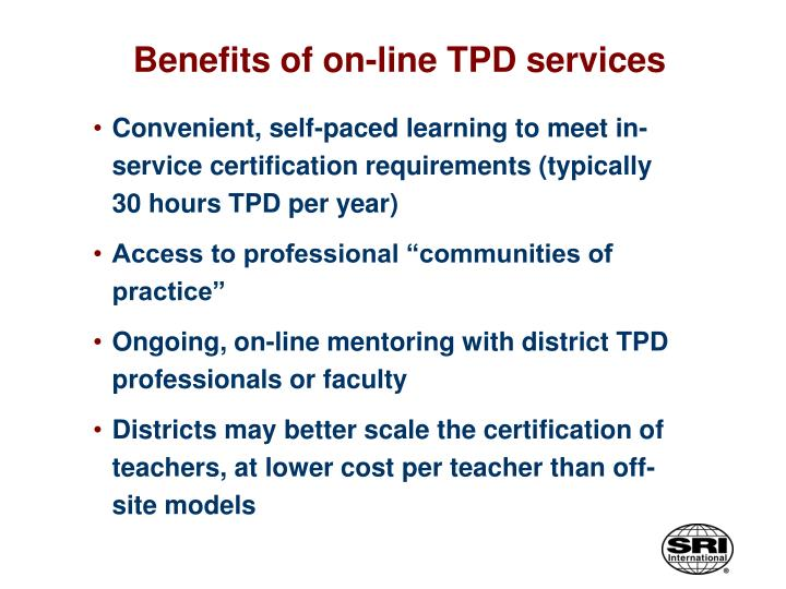 Benefits of on-line TPD services