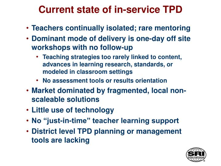 Current state of in-service TPD