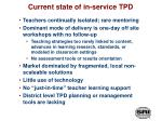 current state of in service tpd