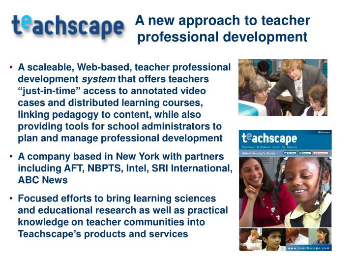A new approach to teacher professional development