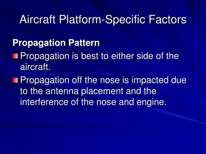 Aircraft Platform-Specific Factors