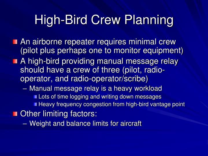 High-Bird Crew Planning