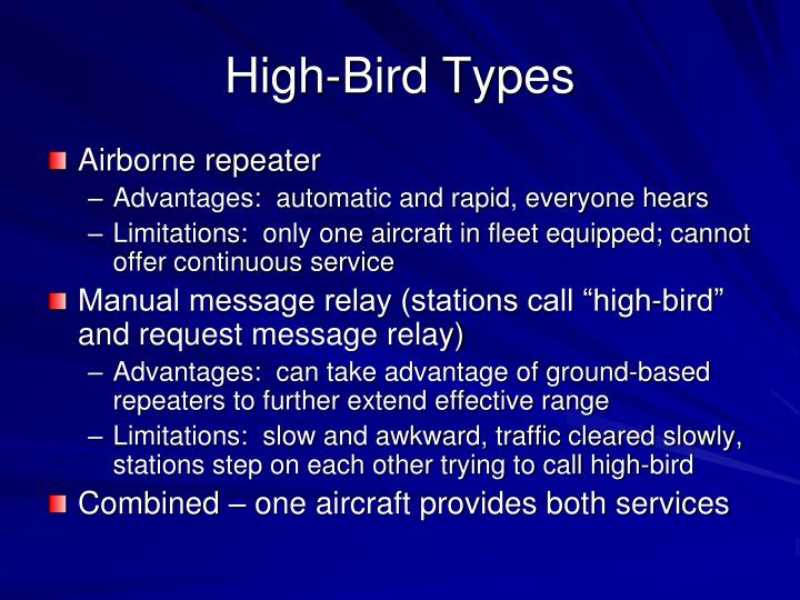 High-Bird Types