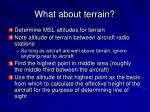 what about terrain