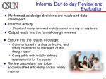informal day to day review and evaluation