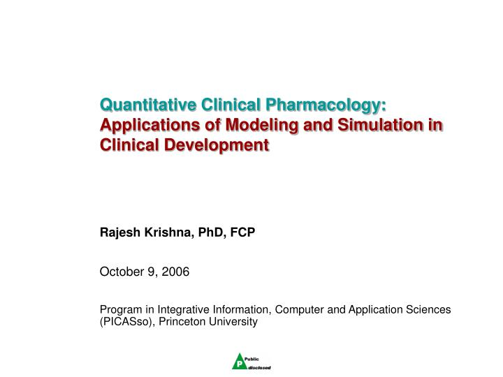 Quantitative clinical pharmacology applications of modeling and simulation in clinical development