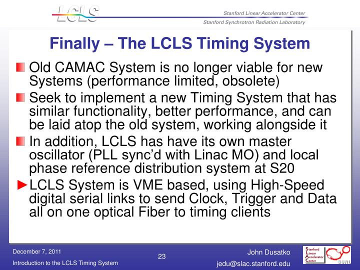 Finally – The LCLS Timing System
