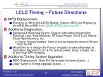 lcls timing future directions