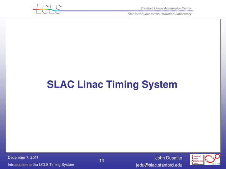 SLAC Linac Timing System