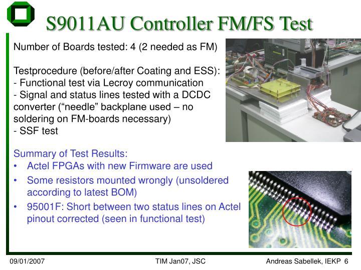 S9011AU Controller FM/FS Test