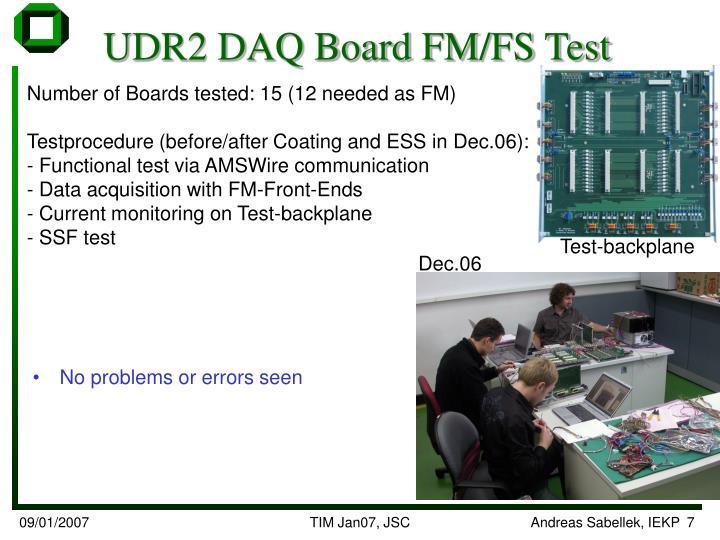 UDR2 DAQ Board FM/FS Test