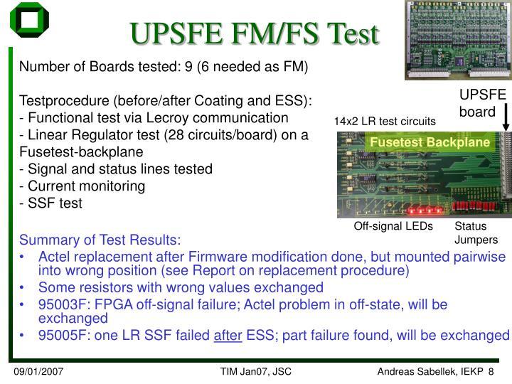 UPSFE FM/FS Test