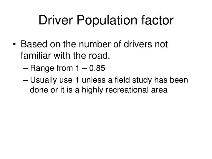 Driver Population factor
