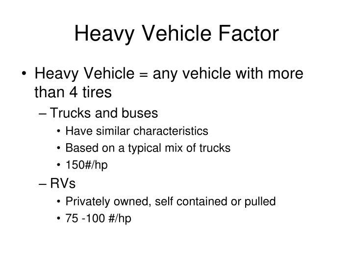 Heavy Vehicle Factor
