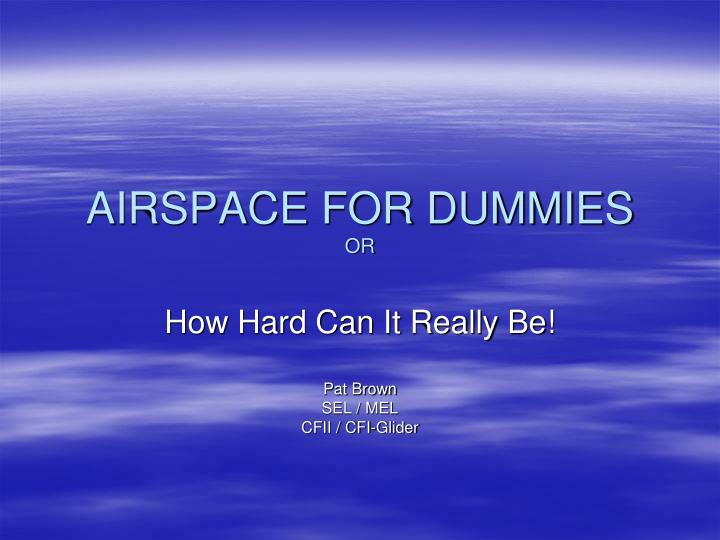 Airspace for dummies or