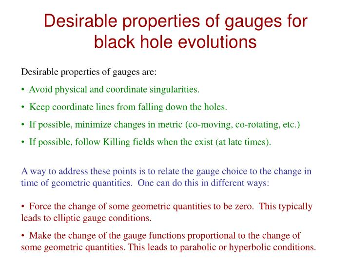 Desirable properties of gauges for black hole evolutions