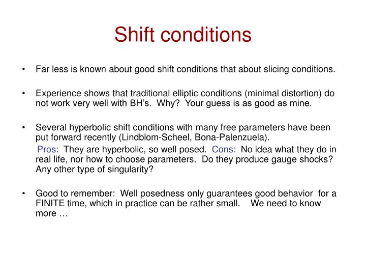 Shift conditions