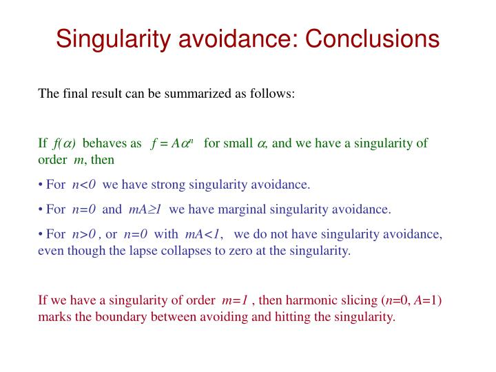 Singularity avoidance: Conclusions