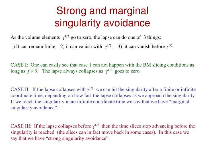 Strong and marginal