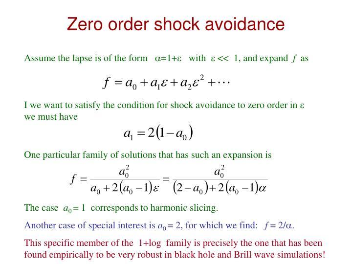 Zero order shock avoidance