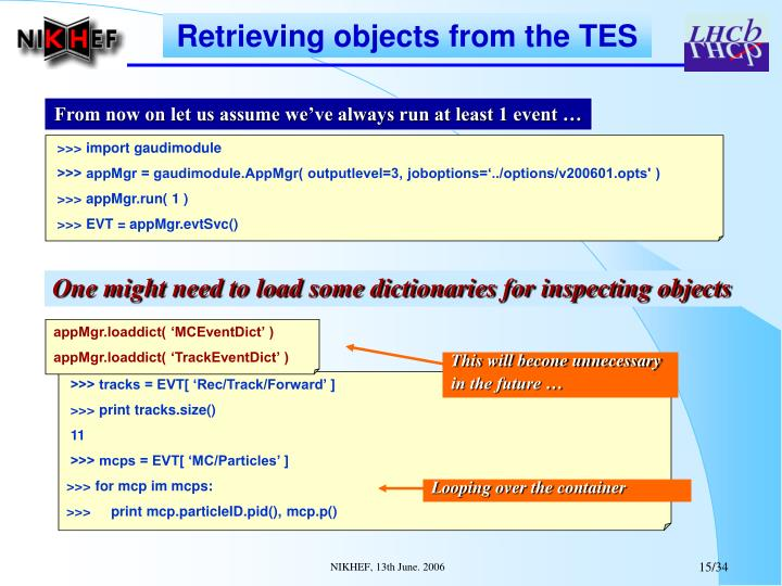Retrieving objects from the TES