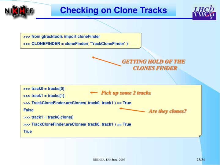 Checking on Clone Tracks