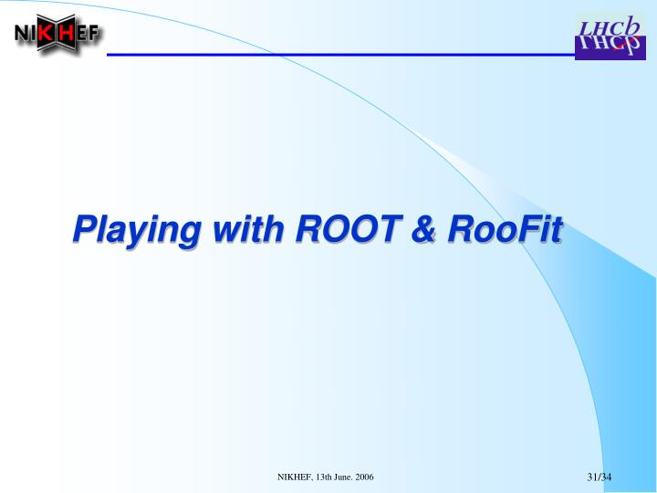 Playing with ROOT & RooFit