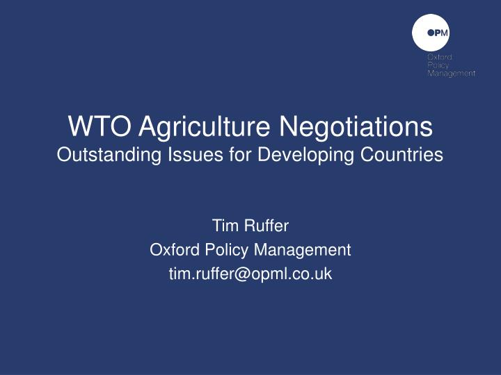 Wto agriculture negotiations outstanding issues for developing countries
