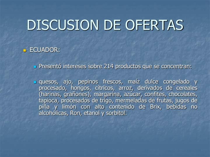 DISCUSION DE OFERTAS