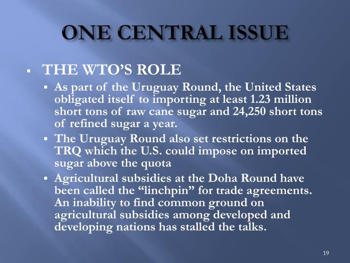 ONE CENTRAL ISSUE