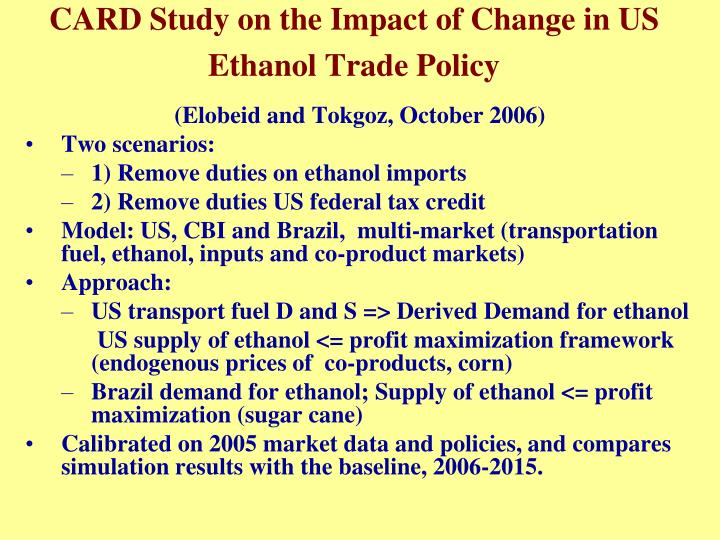 CARD Study on the Impact of Change in US Ethanol Trade Policy