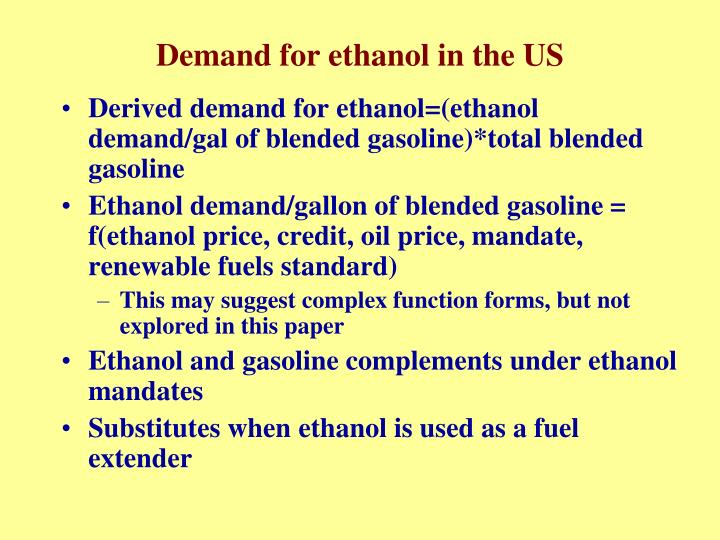 Demand for ethanol in the US