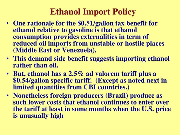 Ethanol Import Policy
