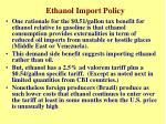 ethanol import policy