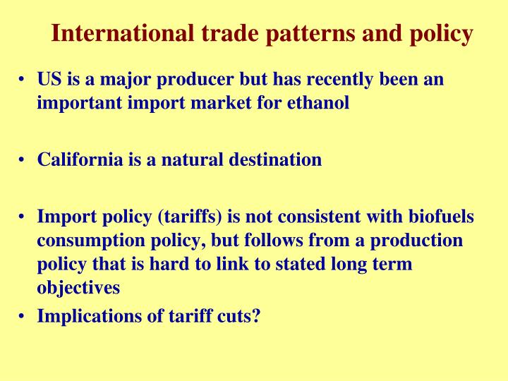 International trade patterns and policy