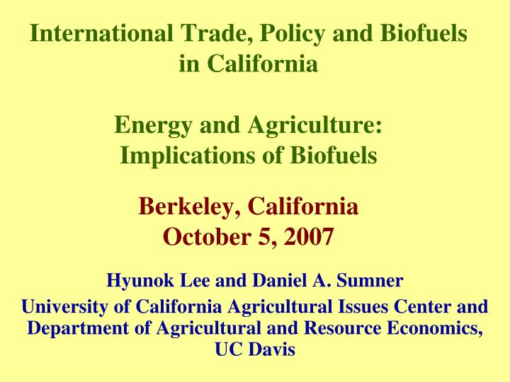 International Trade, Policy and Biofuels in California