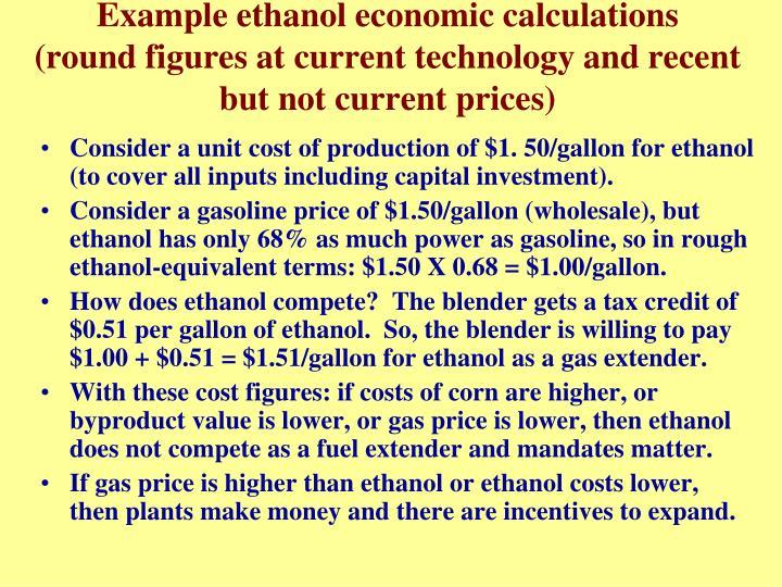 Example ethanol economic calculations