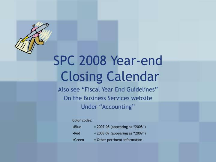 Calendar Year End : Ppt spc year end closing calendar powerpoint