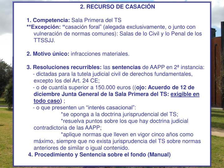 2. RECURSO DE CASACIÓN