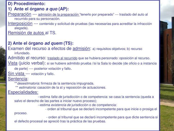D) Procedimiento: