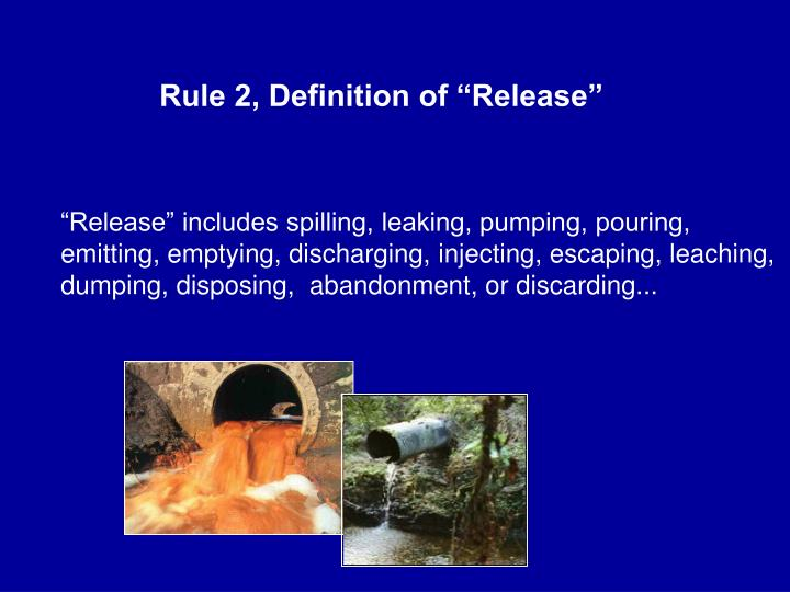 "Rule 2, Definition of ""Release"""