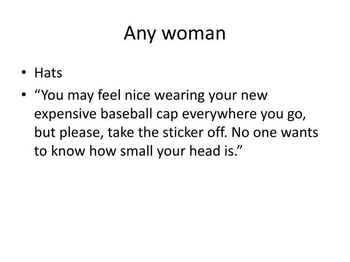 Any woman
