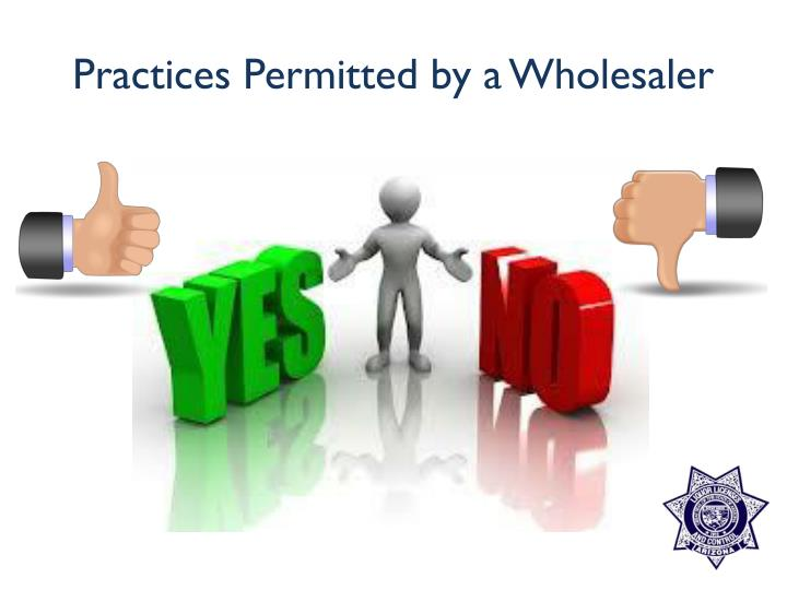 Practices Permitted by a Wholesaler