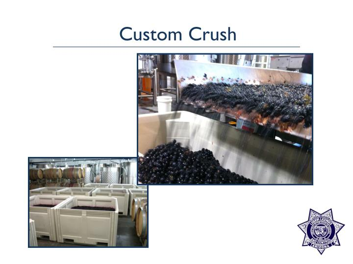 Custom Crush