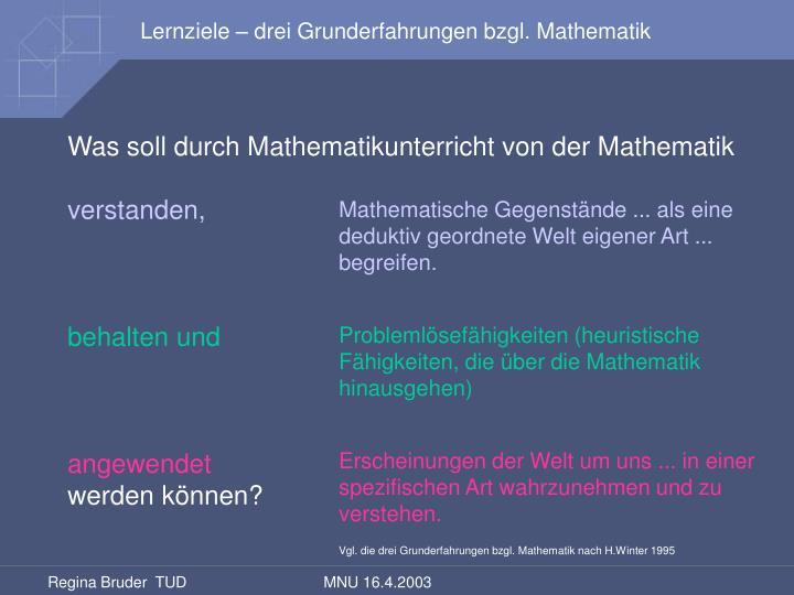 Lernziele – drei Grunderfahrungen bzgl. Mathematik