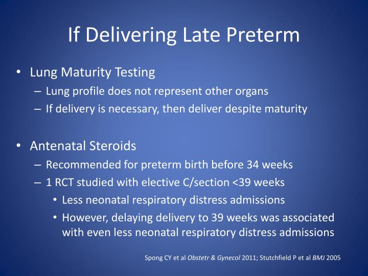 If Delivering Late Preterm